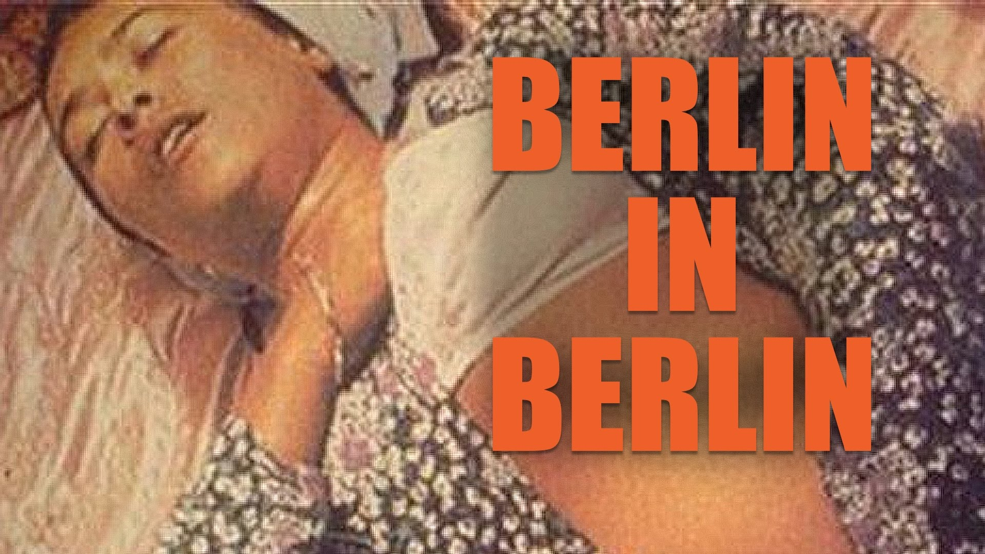 video : Berlin in Berlin